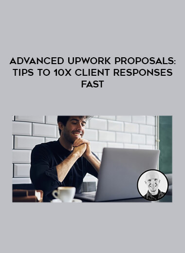 Advanced Upwork Proposals: Tips to 10X Client Responses Fast by https://lobacademy.com/
