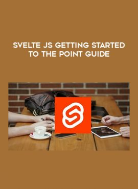 Svelte js Getting Started To the Point Guide by https://lobacademy.com/