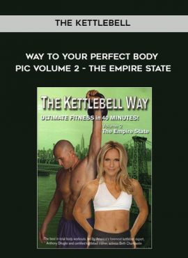 The Kettlebell Way to Your Perfect Body pic Volume 2 - The Empire State by https://lobacademy.com/