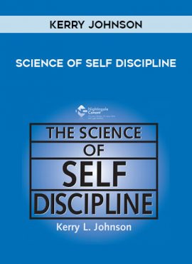 Science of Self Discipline by Kerry Johnson by https://lobacademy.com/