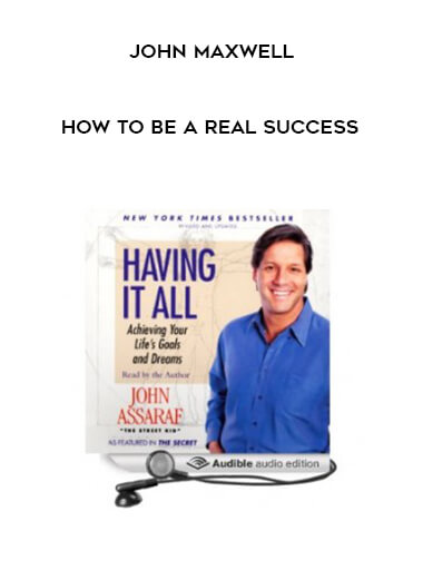John Maxwell - How to be a real success by https://lobacademy.com/