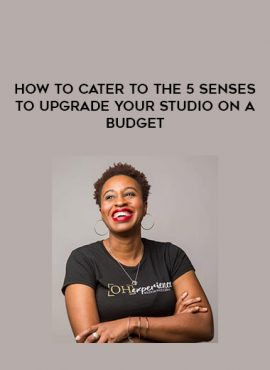How to Cater to the 5 senses to Upgrade Your Studio on a Budget by https://lobacademy.com/