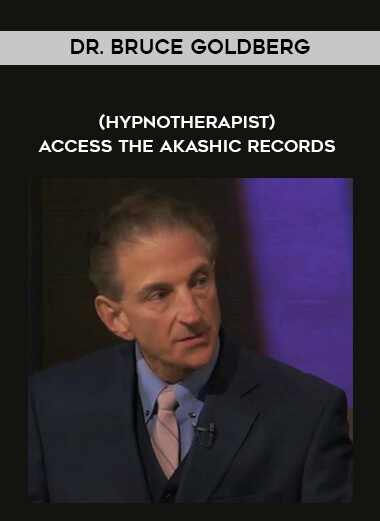 Dr. Bruce Goldberg - (hypnotherapist) - Access the Akashic Records by https://lobacademy.com/