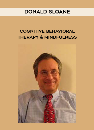 Donald Sloane - Cognitive Behavioral Therapy & Mindfulness by https://lobacademy.com/