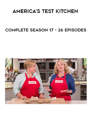 America's Test Kitchen - Complete Season 17 - 26 Episodes by https://lobacademy.com/