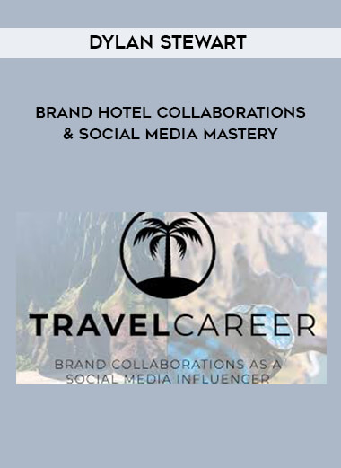 Dylan Stewart - Brand Hotel Collaborations & Social Media Mastery by https://lobacademy.com/