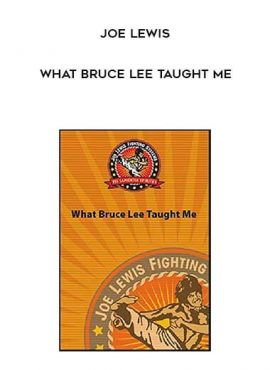 Joe Lewis - What Bruce Lee Taught Me by https://lobacademy.com/