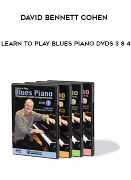 David Bennett Cohen - Learn to Play Blues Piano DVDs 3 8 4 by https://lobacademy.com/