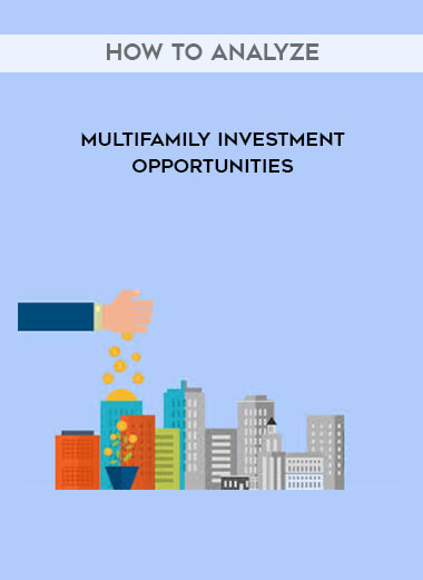 How to Analyze Multifamily Investment Opportunities by https://lobacademy.com/
