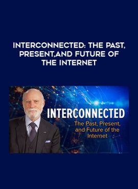 Interconnected: The Past