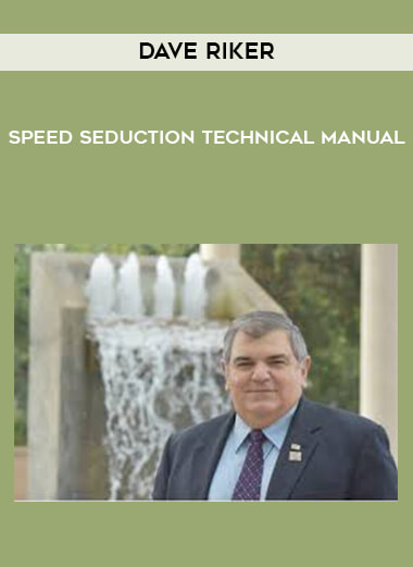 Dave Riker - Speed Seduction Technical Manual by https://lobacademy.com/