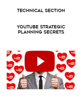 YouTube Strategic Planning Secrets by Technical Section by https://lobacademy.com/