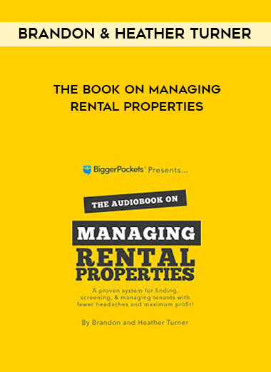 Brandon & Heather Turner - The book on Managing Rental Properties by https://lobacademy.com/