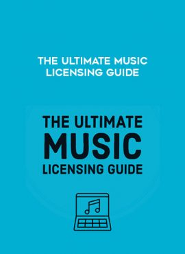 The Ultimate Music Licensing Guide by https://lobacademy.com/