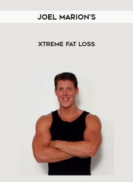 Joel Marion's - Xtreme Fat Loss by https://lobacademy.com/