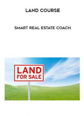 Smart Real Estate Coach - Land Course by https://lobacademy.com/
