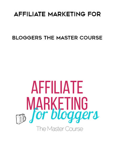 Affiliate Marketing For Bloggers The Master Course by https://lobacademy.com/