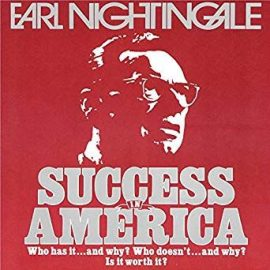 Earl Nightingale - Audible Sample Audible Sample Success in America: Who Has It…and Why? Who Doesn't…and Why? Is It Worth It? by https://lobacademy.com/