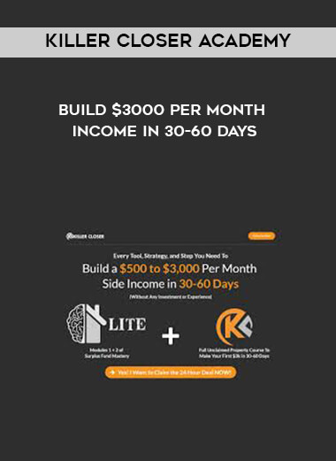 Killer Closer Academy  - Build $3000 Per Month Income In 30-60 Days by https://lobacademy.com/