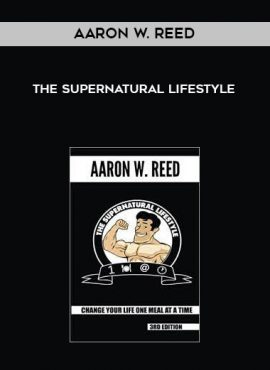 Aaron W. Reed - The SuperNatural Lifestyle by https://lobacademy.com/