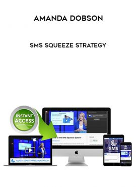 Amanda Dobson – SMS Squeeze Strategy by https://lobacademy.com/