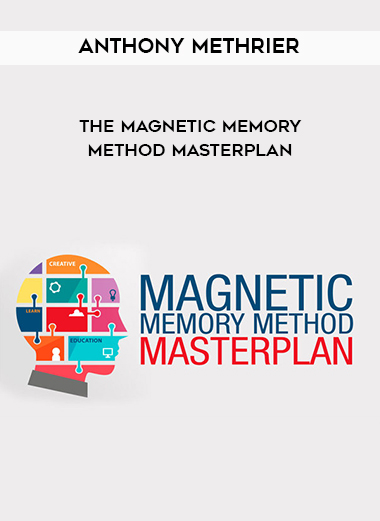 Anthony Methrier - The Magnetic Memory Method Masterplan by https://lobacademy.com/