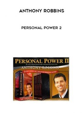 Anthony Robbins – Personal Power 2 by https://lobacademy.com/