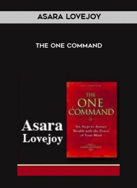 Asara Lovejoy - The One Command by https://lobacademy.com/