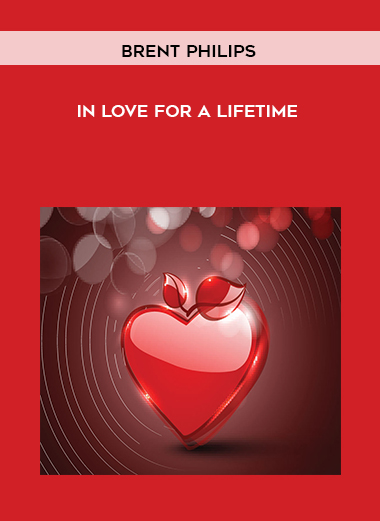 Brent Philips - In Love for a Lifetime by https://lobacademy.com/