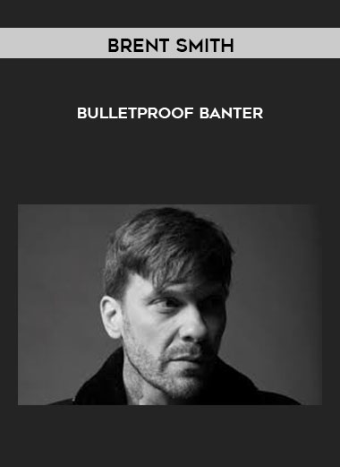 Brent Smith - Bullet-Proof Banter Series by https://lobacademy.com/