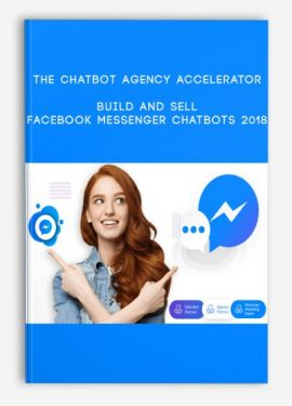 The Chatbot Agency Accelerator - Build and Sell Facebook Messenger Chatbots 20... by https://lobacademy.com/