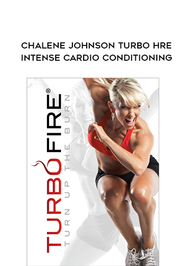 Chalene Johnson Turbo Hre-Intense Cardio Conditioning by https://lobacademy.com/
