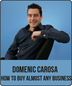 Domenic Carosa – How to Buy Almost Any Business by https://lobacademy.com/