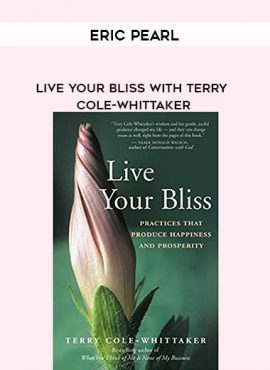 Eric Pearl - Live Your Bliss with Terry Cole-Whittaker by https://lobacademy.com/
