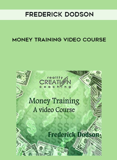 Frederick Dodson - Money Training Video Course by https://lobacademy.com/