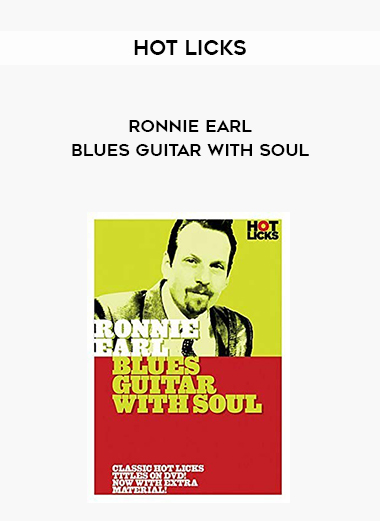 Hot Licks - Ronnie Earl - Blues Guitar with Soul by https://lobacademy.com/
