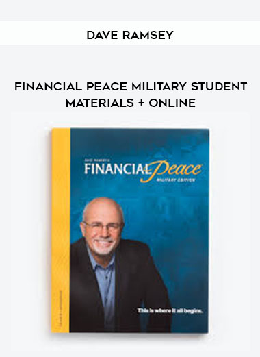 Dave Ramsey - Financial Peace Military Student Materials + Online by https://lobacademy.com/