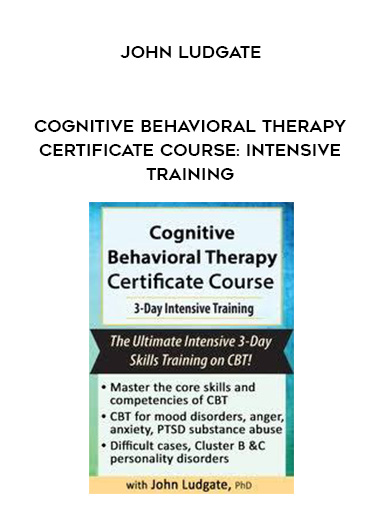 Cognitive Behavioral Therapy Certificate Course: Intensive Training - John Ludgate by https://lobacademy.com/