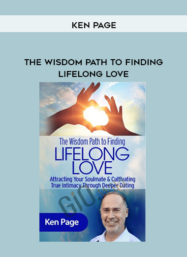 The Wisdom Path to Finding Lifelong Love - Ken Page by https://lobacademy.com/