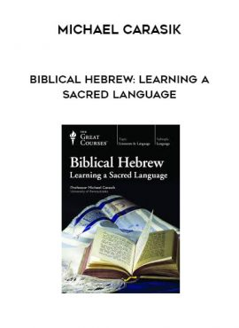 Michael Carasik - Biblical Hebrew: Learning a Sacred Language by https://lobacademy.com/