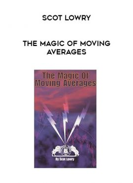 Scot Lowry - The Magic Of Moving Averages by https://lobacademy.com/