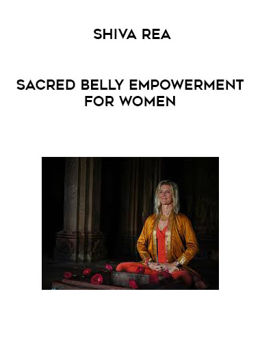Shiva Rea - Sacred Belly Empowerment for Women by https://lobacademy.com/