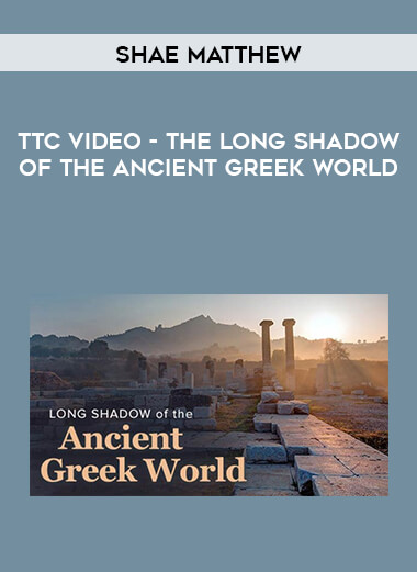TTC Video - The Long Shadow of the Ancient Greek World by https://lobacademy.com/