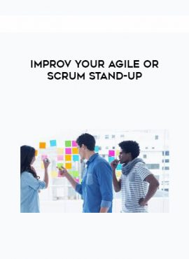 Improv your Agile or Scrum Stand-up by https://lobacademy.com/