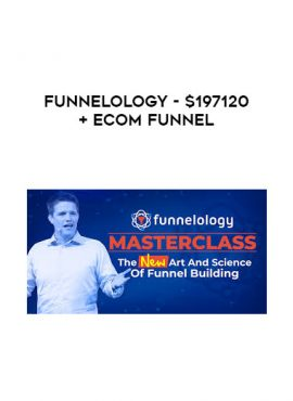 Funnelology - $197120+ eCom Funnel by https://lobacademy.com/