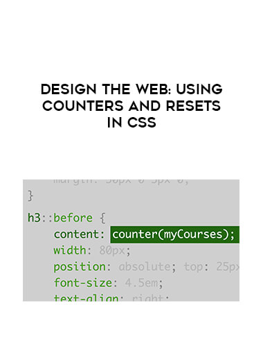 Design the Web: Using Counters and Resets in CSS by https://lobacademy.com/