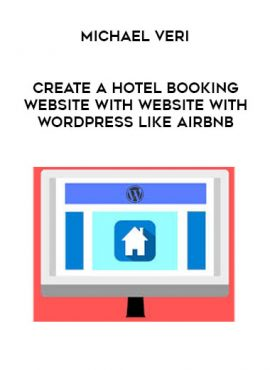 Michael Veri - Create a Hotel booking Website with Website with Wordpress like Airbnb by https://lobacademy.com/