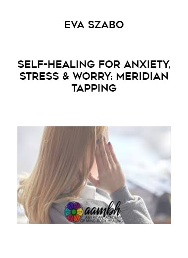Stress & Worry: Meridian Tapping by https://lobacademy.com/