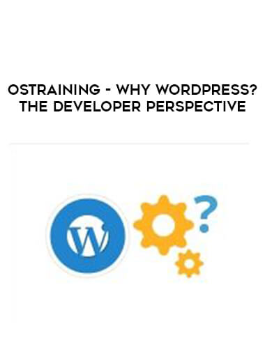 OSTraining - Why WordPress? The Developer Perspective by https://lobacademy.com/
