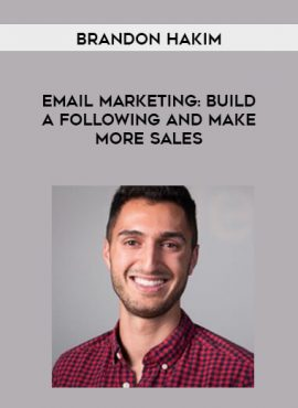 Brandon Hakim - Email Marketing- Build a Following and Make More Sales by https://lobacademy.com/